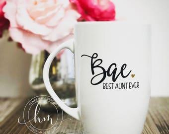 Bae. Best Auntie Ever Mug