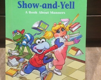 Jim Henson's Muppets in Show-and-Tell A book About Manners