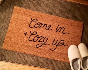 Come In and Cozy Up Doormat, Custom Doormat, Welcome Mat, Outdoor Mat, Cozy Up Door Mat, doormats with sayings, Outdoor rugs, housewarming