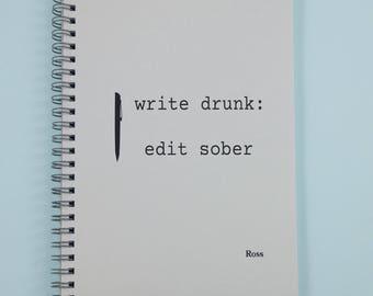 Write Drunk Edit Sober Personalised Notebook | Funny Quote | Custom A5 Notebook | Personalised Journal | Humorous Gift