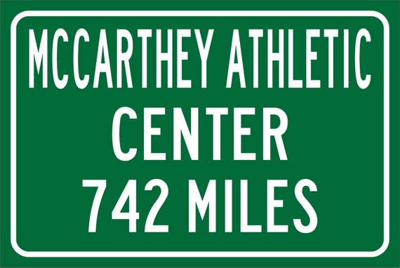 Custom College Highway Distance Sign to McCarthey Athletic Center | Home of the Gonzaga Bulldogs | Bulldogs Basketball | Gonzaga | ZAGS