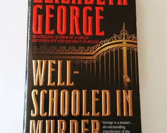 Well-Schooled in Murder by Elizabeth George  Paperback Book