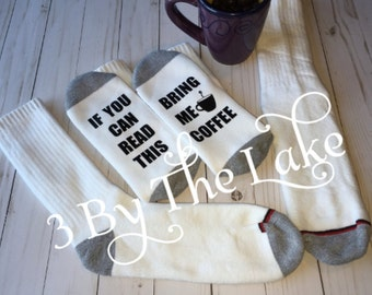 """If You Can Read This, """"Bring Me Coffee"""" or """"Bring Me Tea""""  Socks for Men and Women"""