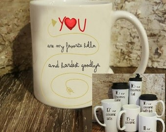 Personalized mug, You are my favorite Hello,  gift for husband, wife, boyfriend, girlfriend, gift for best friend