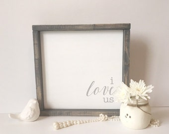 I love us sign - valentine's day gift - valentine's day sign - love sign - wooden sign - gift for her - simple wood sign - anniversary gift