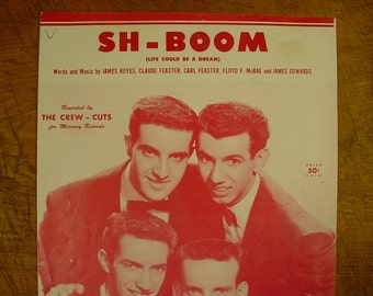 Sheet Music Sh Boom by the Crew Cuts Music Sheet Antique Vintage Early Rock and Roll Rock A Billy