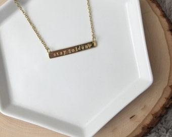 Stay Golden Handstamped Bar Necklace // Dainty Bar Necklace //