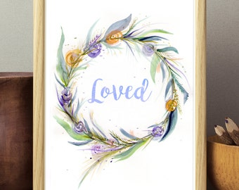 Floral watercolor print, love quote, floral wreath, nursery decor, flower wreath, floral wall art, baby gift, nursery art, pastel print