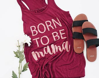 Born To Be Mama™ Tank Mauve with Rose Tinted Gold Ink