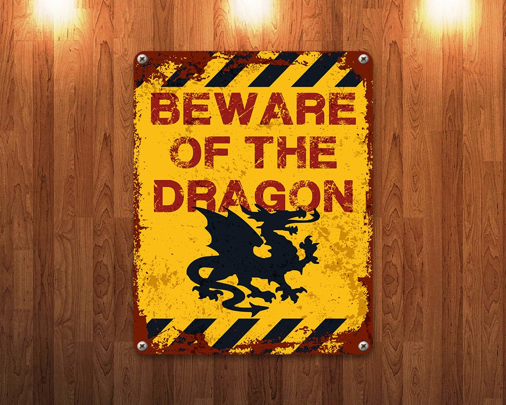 Beware of the Dragon Metal Sign Vintage Effect