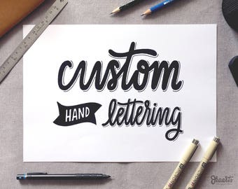 CUSTOM Lettering, Personalized Quote, Custom Hand Lettering, Custom, Hand Lettering