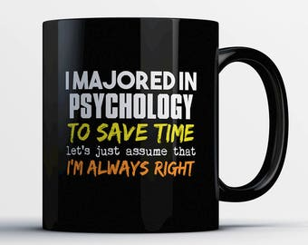 Psychology Coffee Mug-Psychology Student Gift-Gift for Psychology Major-Funny Psychology Present-Psychology Grad Present-Graduation Gift