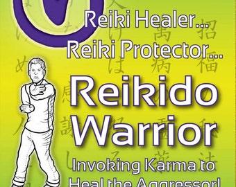 """Reiki ebook (pdf format) """"Reikido Warrior"""" insights into Meditation / Usui Reiki / 18 Reikido Exercises"""