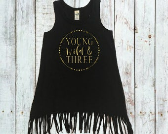 Young Wild and Three Dress - 3rd Birthday Outfit - Third Birthday Dress - Girls Fringe Dress - Girls Beach Cover Up - Toddler Girl Dress