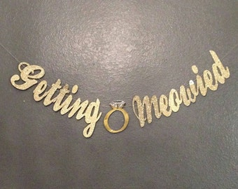 Im Getting Meowy Meowied, Bride to be Engagement Wedding Banner, Engagement Photo, Bachelorette Party, Anniversary Banner,