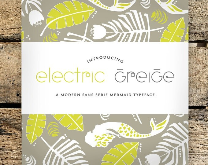 Featured listing image: Electric Greige Typeface - OTF - A Modern Sans Serif Mermaid Typeface