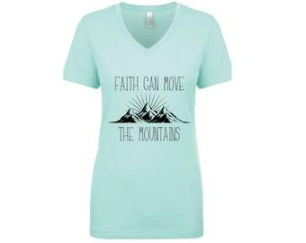Faith Can Move the Mountains Shirt