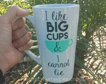 I like big cups coffee mug, Latte mug, large coffee mug, funny gift, big cup