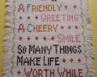 Vintage Embroidered Cross Stitch Sampler on Cotton Linen with Friendly Saying