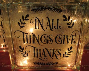 Decorative Lighted Glass Block - In All Things Give Thanks