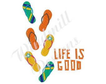 Life Is Good Sandals - Machine Embroidery Design