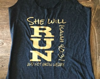 """Running Racerback Tank """"She Will Run and Not Grow Weary"""" Isaiah 40:31 in Charcoal with Pink or Gold print"""