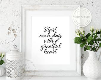 Start Each Day With A Grateful Heart, Inspiring Motivational Quote, Printable Wall Art, Black Typography Calligraphy, Digital Print Design