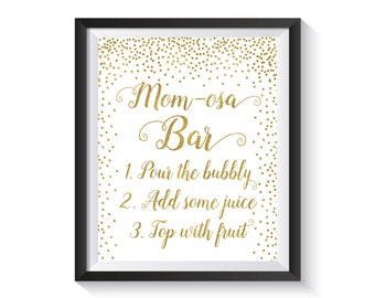 Mom-osa Bar Sign Printable, Momosa Bar, Baby Shower Sign, Gold confetti Bubbly Bar Sign, Champagne Bar Sign, Baby Shower décor 8x10