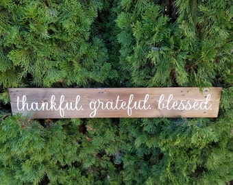 Thankful. Grateful. Blessed. Reclaimed wood plank sign.