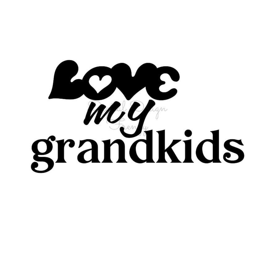 Love My Grandkids Svg File Instant Download Svg Digital File