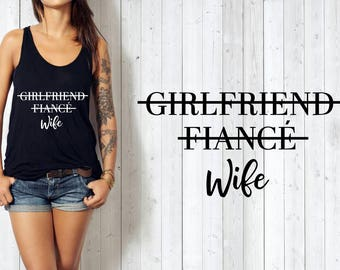 Girlfriend, fiancé, wife, bride to be, bridal tee, personalized gift, custom t shirt, Bachelorette party, Bachelorette - Fiancé Shirt