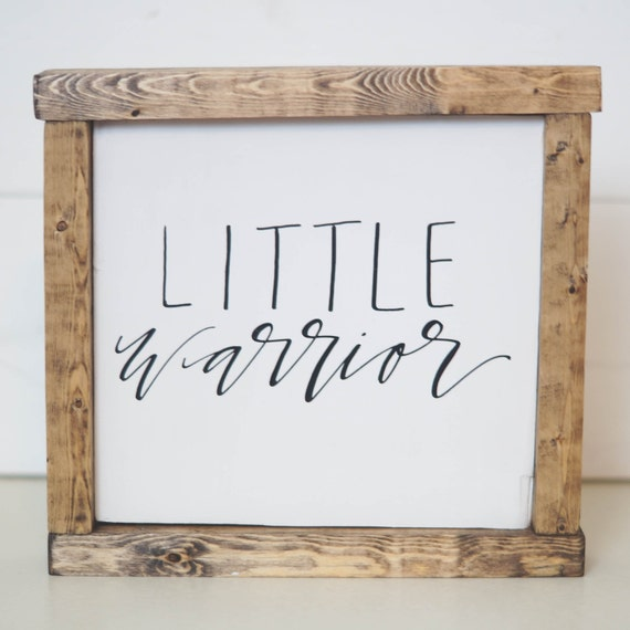 Little Warrior wooden sign