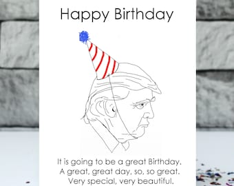 Donald Trump birthday card - very beautiful birthday card - Trump card -  funny Birthday card - political birthday - special birthday card