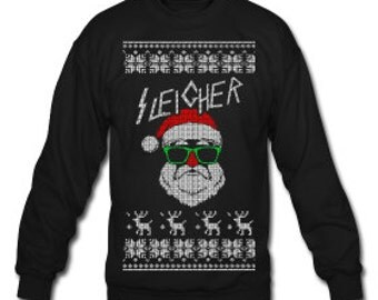 Sleigher Sweatshirt Design - For the Rockin' Christmas Party Season