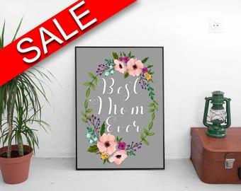 Wall Art Mommy Digital Print Mom Poster Art Mommy Wall Art Print Mom Home Art Mom Home Print Mommy Wall Decor Mommy best mom ever flowers