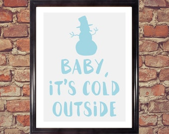 Snowman, Snowman art, Snowman decorations, Snow man, Baby, Cold Outside, Christmas decorations, Holiday art, Digital download, Printable art