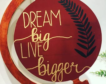 Dream Big Live Bigger Globe Wood Wall Decor