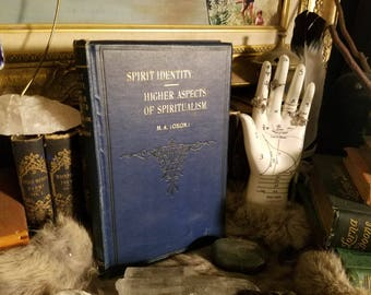 1908 Antique RARE Spirit Identity & Higher Aspects of Spiritualism Occult Psychic book
