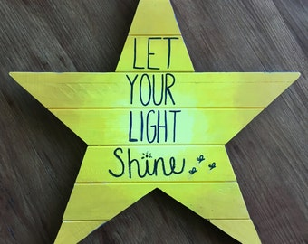 Let Your Light Shine - Wooden Star