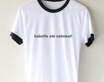 babette ate oatmeal Gilmore Girls Ringer Unisex tee T-shirt
