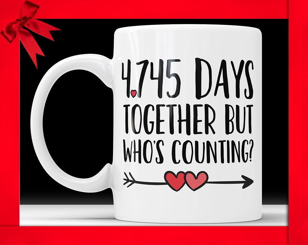 19 Wedding Anniversary Gifts By Year: 13th Anniversary Coffee Mug 4745 Days Together But Whos