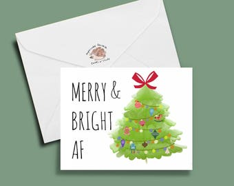 Funy christmas card, funny holiday card, AF card, Merry & Bright AF