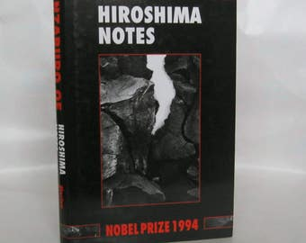 Hiroshima Notes. Kenzaburo Oe 1st. Edition.