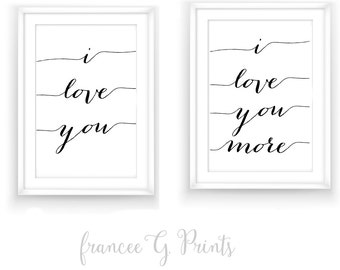 I Love You, I Love You More Print, Instant Download. Love Print. Typography Art, Word Art,  Inspirational Print, Love Prints Minimalist Art