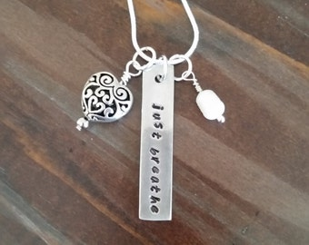 just breathe - Metal Stamped Necklace