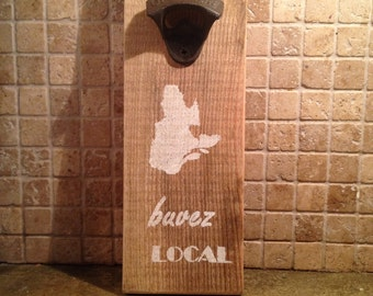 "Wall bottle opener ""drink local"""