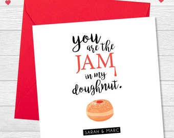 You are the Jam in my Doughnut, Personalised Valentines Day Card, Valentines Day 2017, Personalised Card
