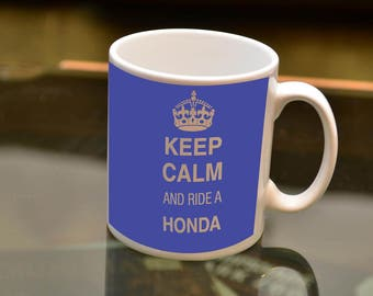 MOTORBIKE GIFT Keep Calm Ride a Honda Sublimation Printed Mug. Ideal for the Honda owning Biker and Coffee or Tea lover