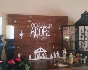 Come Let Us Adore Him Nativity Scene Sign