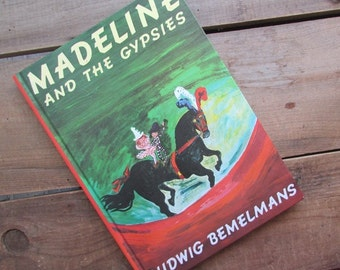 Madeline and the Gypsies Ludwig Bemelmans Vintage Picture Book